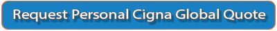 Request Personalized Cigna Global Quote